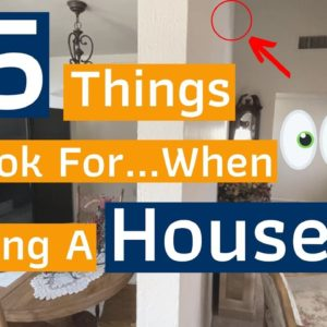 15 Things To Look For When Viewing A House