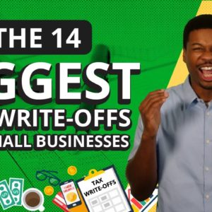 14 Biggest Tax Write Offs for Small Businesses! [What the Top 1% Write-Off]