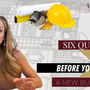 6 Questions to Ask Before Buying a New Build Home | Phoenix, AZ