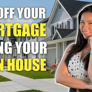 How To Pay Off Your Mortgage Faster Using Your Own House