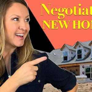 New Construction Homes - How to Negotiate