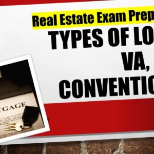Types of Mortgages: VA, FHA & Conventional | Real Estate Exam Prep