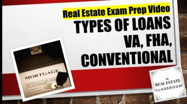 Types of Mortgages: VA, FHA & Conventional   Real Estate Exam Prep