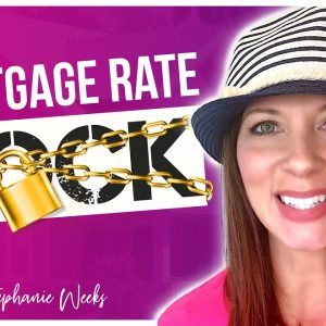 Mortgage Rate Lock [All You Need To Know]
